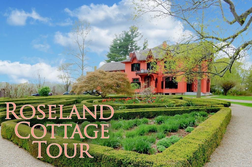 Roseland Cottage Tour